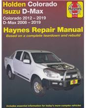 Holden Colorado / Isuzu D-Max 2008 - 2019 Haynes Owners Service & Repair Manual