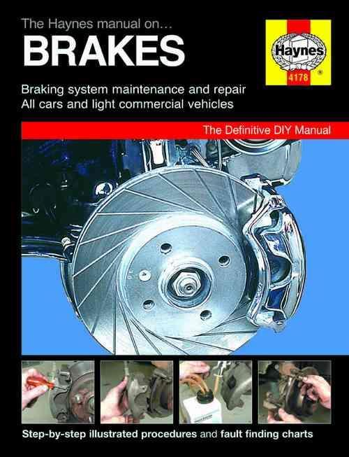 Haynes Manual on Brakes : Braking Systems Maintenance and Repair