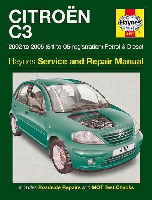 Citroen C3 2002 - 2005 Haynes Owners Service & Repair Manual