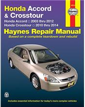 Honda Accord & Crosstour 2003 - 2014 Haynes Owners Service & Repair Manual