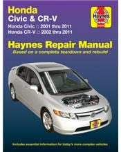 Honda Civic & CR-V (CRV) 2001 - 2011 Haynes Owners Service & Repair Manual