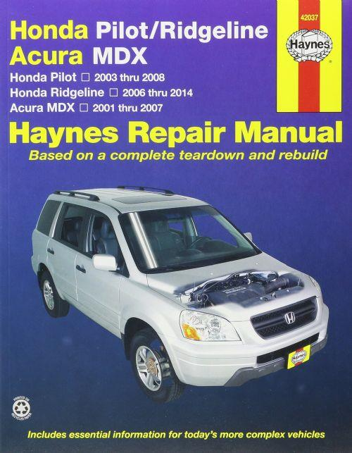 Honda Pilot 2003-2007, Acura MDX 2001-2007 Haynes Owners Service & Repair Manual