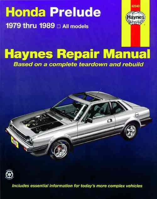 Honda Prelude CVCC 1979 - 1989 Haynes Owners Service & Repair Manual - Front Cover