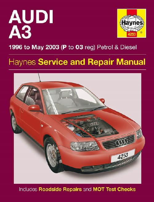 Audi A3 Petrol & Diesel 1996 - 2003 Haynes Owners Service & Repair Manual