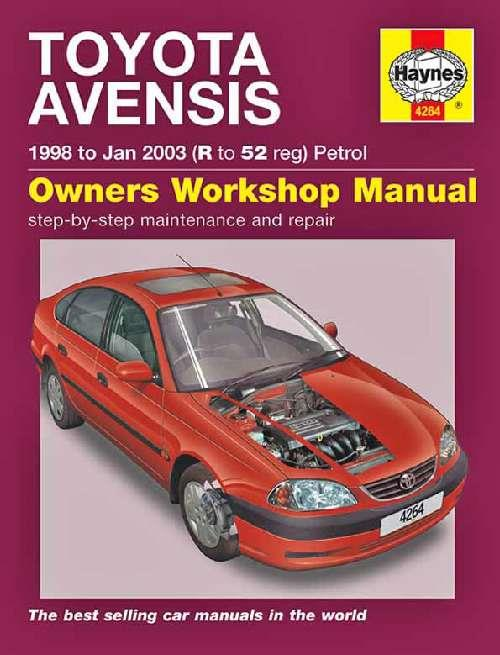 Toyota Avensis 1998 - 2003 Haynes Owners Service & Repair Manual - Front Cover