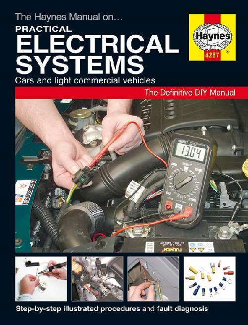 Practical Electrical Systems: Cars & Light Commercial Vehicles Haynes Manual - Front Cover