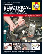 Practical Electrical Systems : Cars & Light Commercial Vehicles Haynes Manual