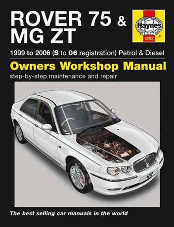 Rover 75 & MG ZT 1999 - 2006 Haynes Owners Service & Repair Manual - Front Cover