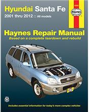 Hyundai Santa Fe 2001 - 2012 Haynes Owners Service & Repair Manual