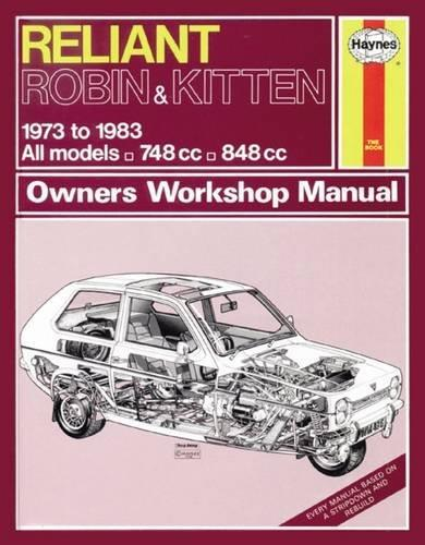 Reliant Robin & Kitten 1973 - 1983 Haynes Owners Service & Repair Manual