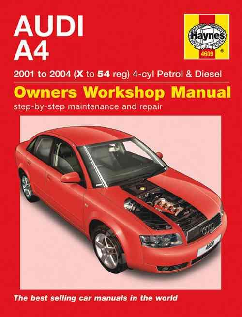 Audi A4 4-cyl Petrol & Diesel 2001 - 2004 Haynes Owners Service & Repair Manual - Front Cover