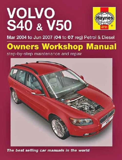 Volvo S40 & V50 Petrol & Diesel 2004-2007 Haynes Owners Service & Repair Manual
