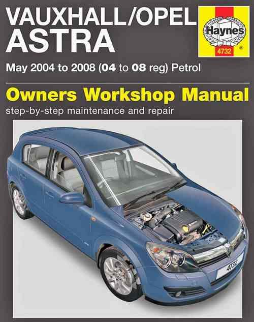 Vauxhall / Opel Astra Petrol 2004 - 2008 Haynes Owners Service & Repair Manual - Front Cover