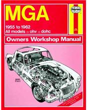 MGA 1955 - 1962 Haynes Owners Service & Repair Manual