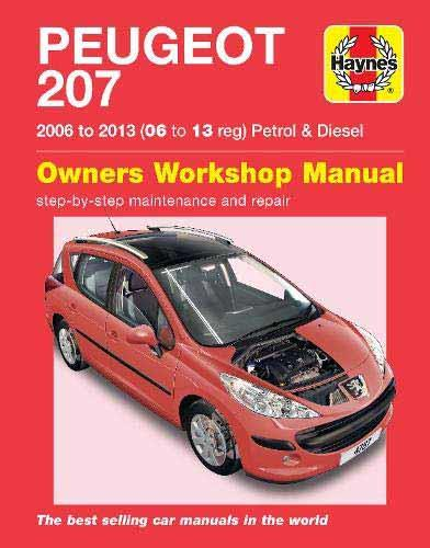 Peugeot 207 Petrol & Diesel 2006 - 2009 Haynes Owners Service & Repair Manual