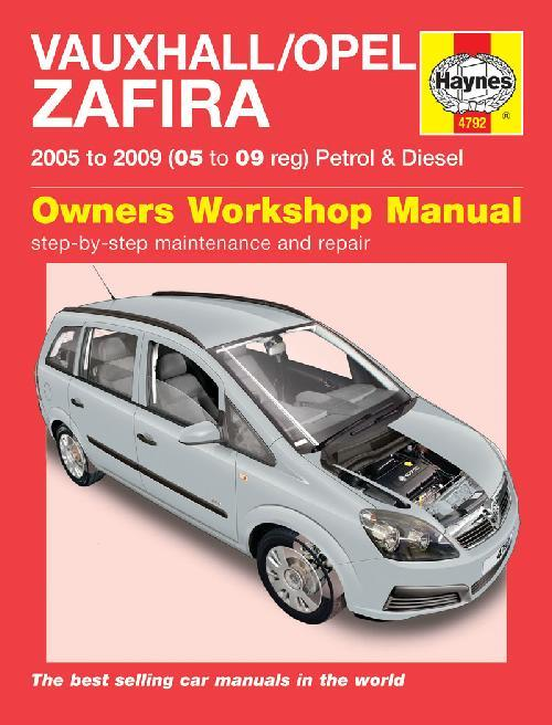 Vauxhall / Opel Zafira Petrol & Diesel 2005 - 2009 - Front Cover