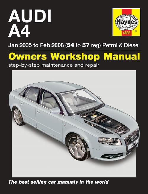 Audi A4 Petrol & Diesel 2005 - 2008 Haynes Owners Service & Repair Manual - Front Cover