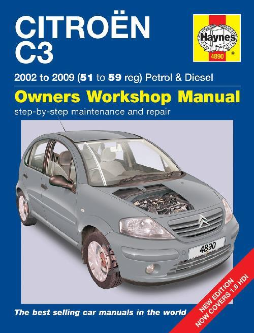 Citroen C3 Petrol & Diesel 2002 - 2009 Haynes Owners Service & Repair Manual