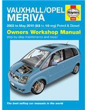 Vauxhall / Opel Meriva Petrol & Diesel 2003 - 2010