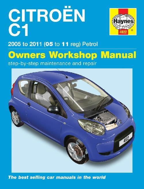 Citroen C1 Petrol 2005 - 2011 Haynes Owners Service & Repair Manual