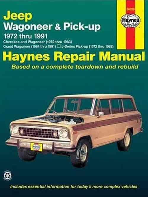 Jeep Wagoneer & Pick-up 1972 - 1991 Haynes Owners Service & Repair Manual - Front Cover