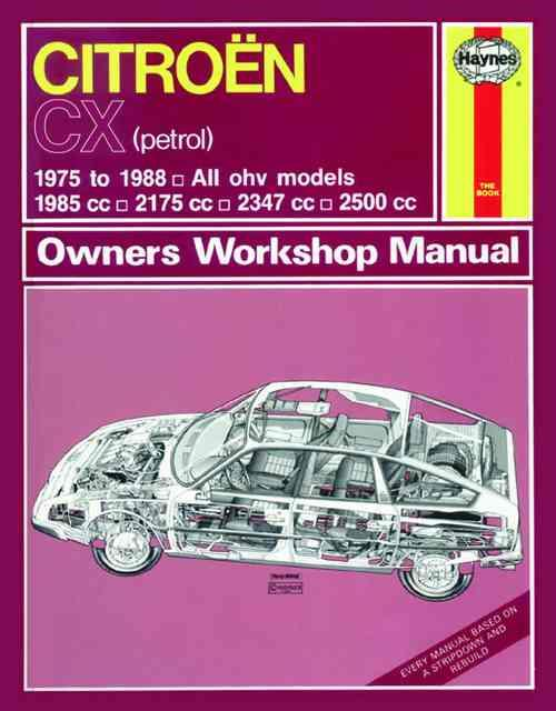 Citroen CX 1975 - 1988 Haynes Owners Service & Repair Manual
