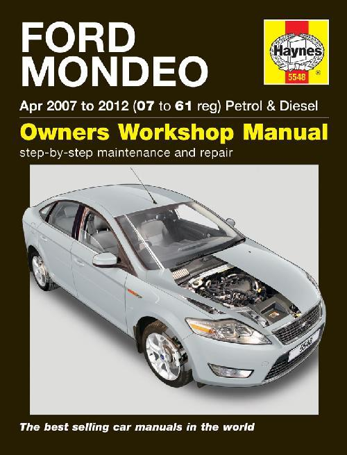 Ford Mondeo Petrol & Diesel 2007 - 2012 Haynes Owners Service & Repair Manual
