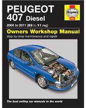 Peugeot 407 (Diesel) 2004 - 2011 Haynes Owners Service & Repair Manual