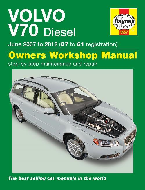 Volvo V70 Diesel 2007 - 2012 Haynes Owners Service & Repair Manual - Front Cover