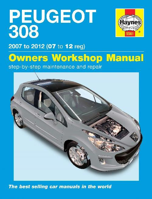 Peugeot 308 Petrol & Diesel 2007 - 2012 Haynes Owners Service & Repair Manual - Front Cover