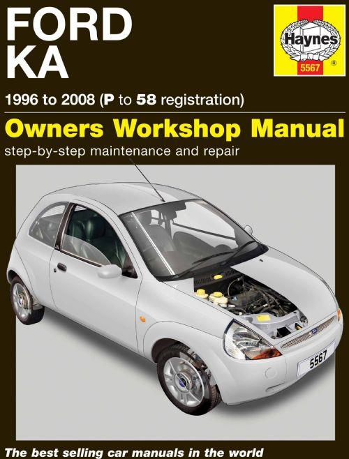 Ford Ka 1996 - 2008 Haynes Owners Service & Repair Manual - Front Cover