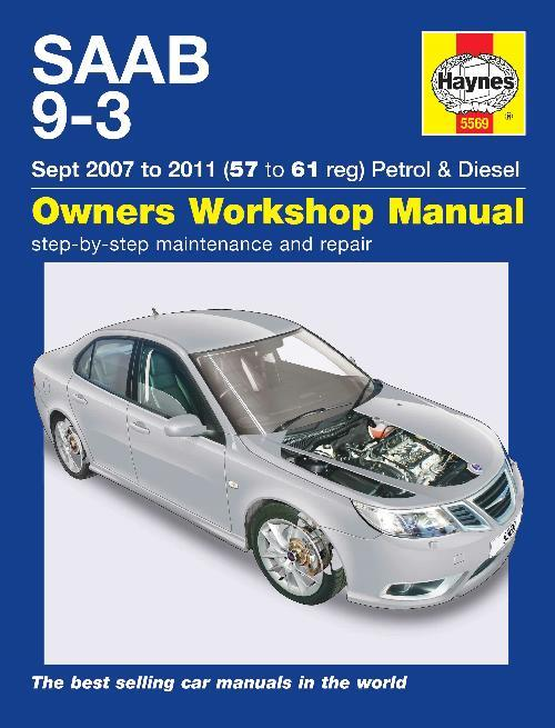 Saab 9-3 Petrol & Diesel 2007 - 2011 Haynes Owners Service & Repair Manual