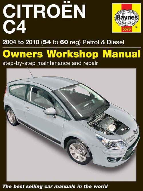 Citroen C4 2004 - 2010 Haynes Owners Service & Repair Manual