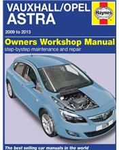 Vauxhall / Opel Astra Petrol & Diesel 2009 - 2013