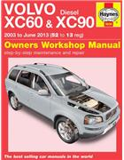 Volvo XC60 & XC90 Diesel 2003 - 2013 Haynes Owners Service & Repair Manual