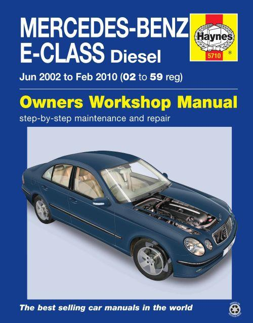 Mercedes-Benz E-Class Diesel 2002 - 2010 Haynes Owners Service & Repair Manual - Front Cover