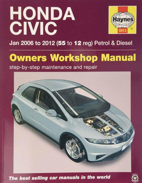 Honda Civic 2006 - 2012 Petrol & Diesel Haynes Owners Workshop Manual