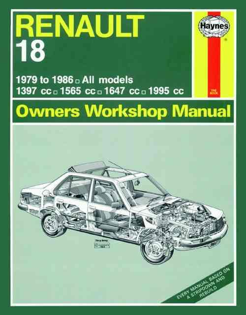 Renault 18 1979 - 1986 Haynes Owners Service & Repair Manual