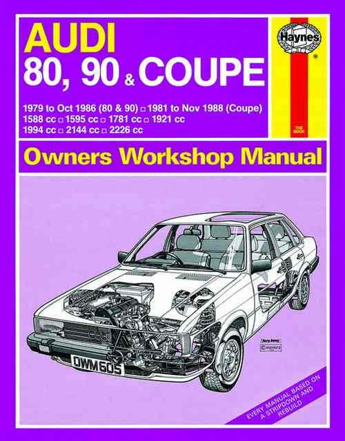Audi 80, 90 & Coupe 1979 - 1988 Haynes Owners Service & Repair Manual - Front Cover