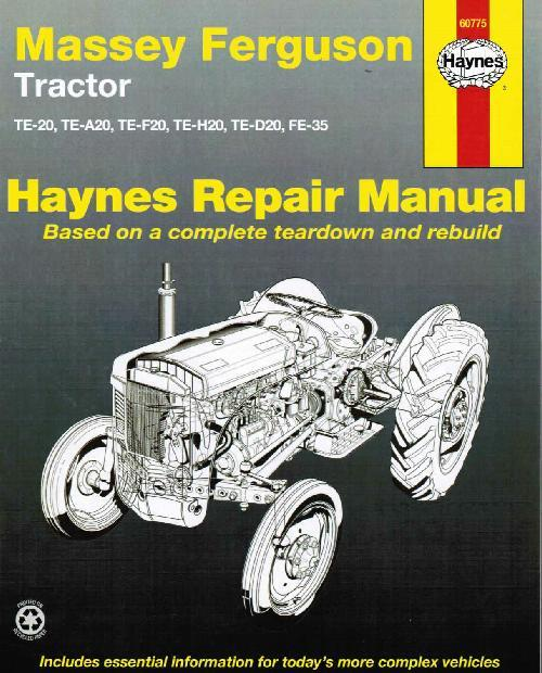 Massey Ferguson TE20 - FE35 Tractor Haynes Owners Service & Repair Manual