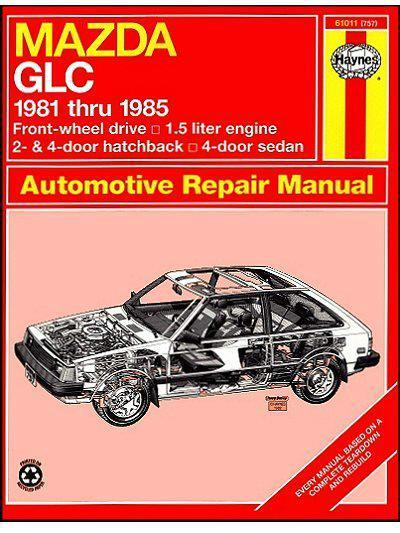 Mazda GLC (FWD) 1981 - 1985 Haynes Owners Service & Repair Manual