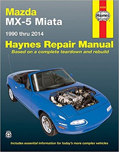 Mazda MX-5 Miata 1990 - 2014 Haynes Owners Service & Repair Manual