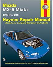 Mazda MX-5 Miata 1990 - 2014 Haynes Owners Service & Repair Manual