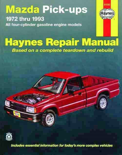 Mazda Pick-Ups 2WD & 4WD 1972 - 1993 Haynes Owners Service & Repair Manual - Front Cover