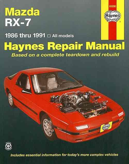 Mazda RX-7 1986 - 1991 Haynes Owners Service & Repair Manual