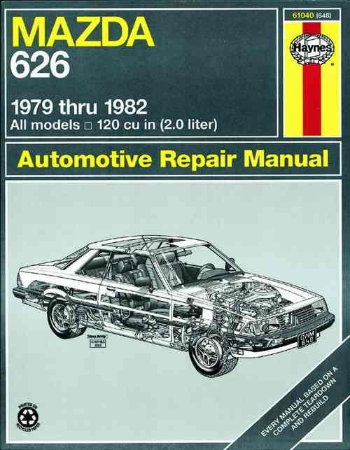 Mazda 626 (RWD) 1979 - 1982 Haynes Owners Service & Repair Manual