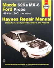 Mazda 626, MX-6 & Ford Probe 1993 - 2001 Haynes Owners Service & Repair Manual