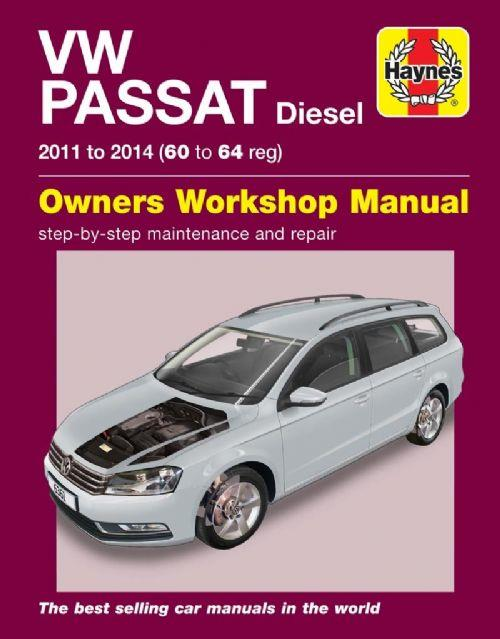 VW Passat Diesel 2011 - 2014 Haynes Owners Service & Repair Manual