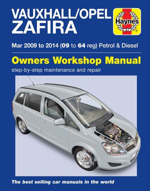 Vauxhall/Opel Zafira Petrol & Diesel 2009 - 2014 - Front Cover