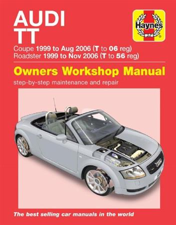Audi TT 1999 - 2006 Haynes Owners Service & Repair Manual - Front Cover